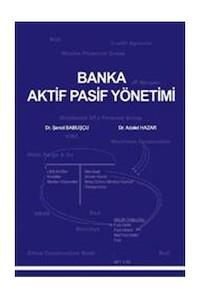 Banka Aktif Pasif Yönetimi Akademi Consulting ve Training Yayinlari