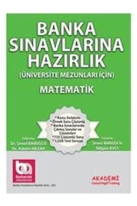 Banka Sinavlarina Hazirlik (Üniversite Mezunlari Için) Matematik Akademi Consulting Training