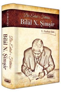 Bir Evladi-i Fatihan: Bilal N. Simsir (Ciltli) Yargi Yayinevi