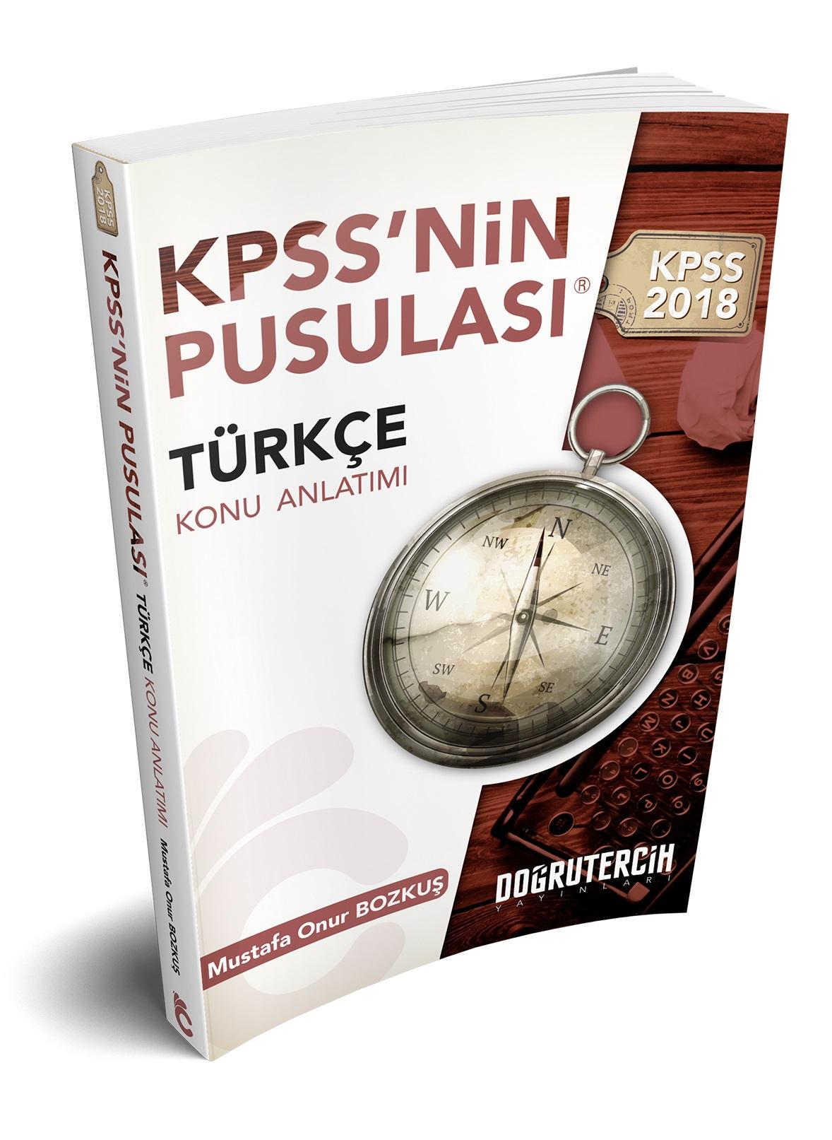 Dogru Tercih Yayinlari 2018 KPSS'nin Pusulasi Türkçe Konu Anlatimi