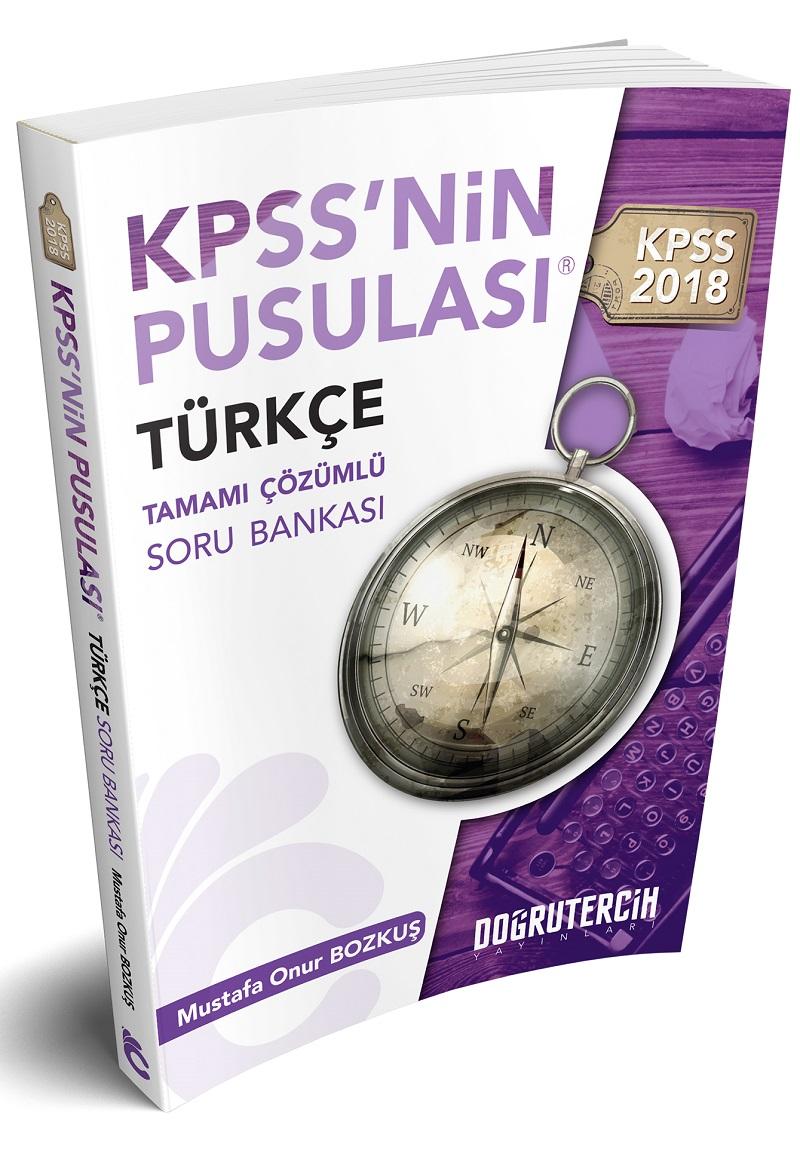 Dogru Tercih Yayinlari 2018 KPSS nin Pusulasi Türkçe Tamami Çözümlü Soru Bankasi