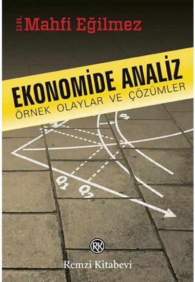 Ekonomide Analiz Örnek Olaylar ve Çözümleri Remzi Kitabevi