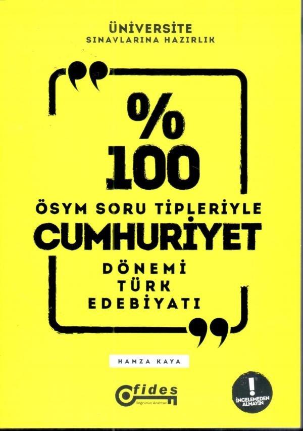 Fides Yayinlari Üniversite Sinavlarina Hazirlik 100 ÖSYM Soru Tipleriyle Cumhuriyet Dönemi Türk Edebiyati