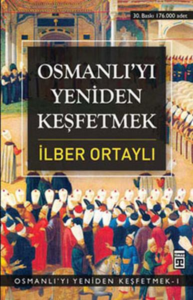 Osmanliyi Yeniden Kesfetmek 1 Timas Yayinlari