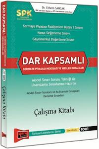 SPK Dar Kapsamli Sermaye Piyasasi Mevzuati ve Meslek Kurallari Çalisma Kitabi Yargi Yayinlari