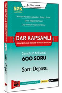 SPK Dar Kapsamli Sermaye Piyasasi Mevzuati ve Meslek Kurallari Cevapli ve Açiklamali 600 Soru Deposu Yargi Yayinlari