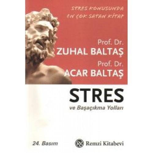 Stres ve Basa Çikma Yollari Remzi Kitabevi