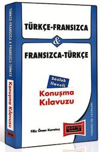 Türkçe - Fransizca ve Fransizca - Türkçe Konusma Kilavuzu Sözlük Ilaveli