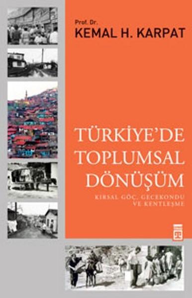 Türkiyede Toplumsal Dönüsüm Timas Yayinlari