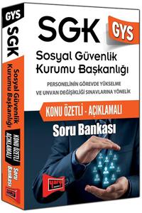 Yargi Yayinlari 2016 GYS SGK Sosyal Güvenlik Kurumu Baskanligi Konu Özetli Açiklamali Soru Bankasi