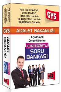 Yargi Yayinlari 2016 GYS Adalet Bakanligi Yazi Isleri,Sube ve Idari Isler Müdürü Için Konu Özetli Soru Bankasi